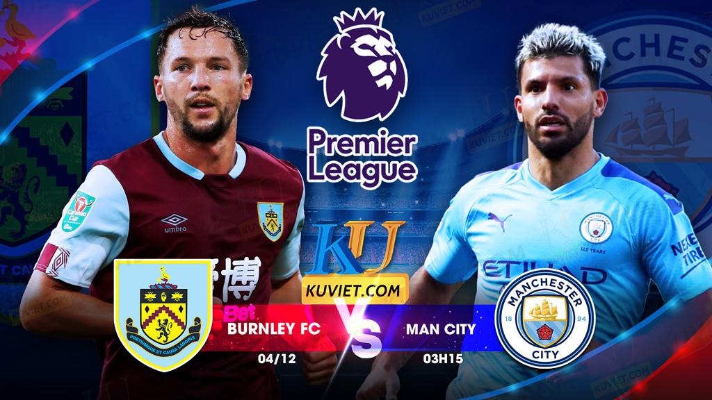 soi kèo Burnley fc vs Man city hôm nay